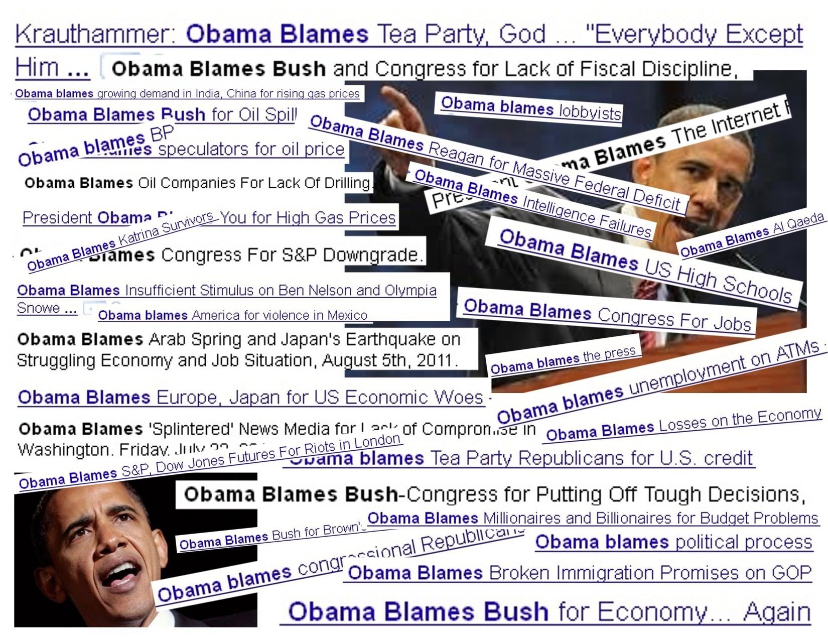 Obama blames... everyone else