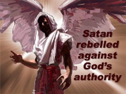 Satan rebelled