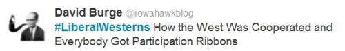 Liberal Westerns - Iowahawk