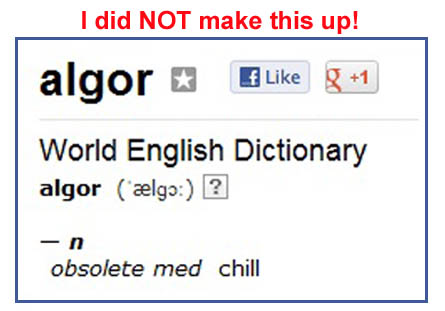 ALGOR means to chill