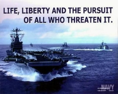 US NAVY Life, Liberty and the pursuit of all who threaten it