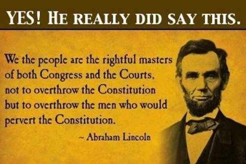 Lincoln overthrow those who would pervert Constitution