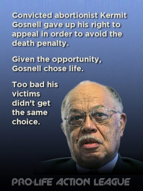 2013_05 15 Gosnell chose life