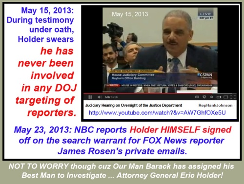 2013_05 23 Holder caught lying, Obama trusts him to investigate