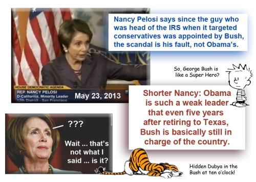 2013_05 23 Pelosi blames Bush for IRS scandal