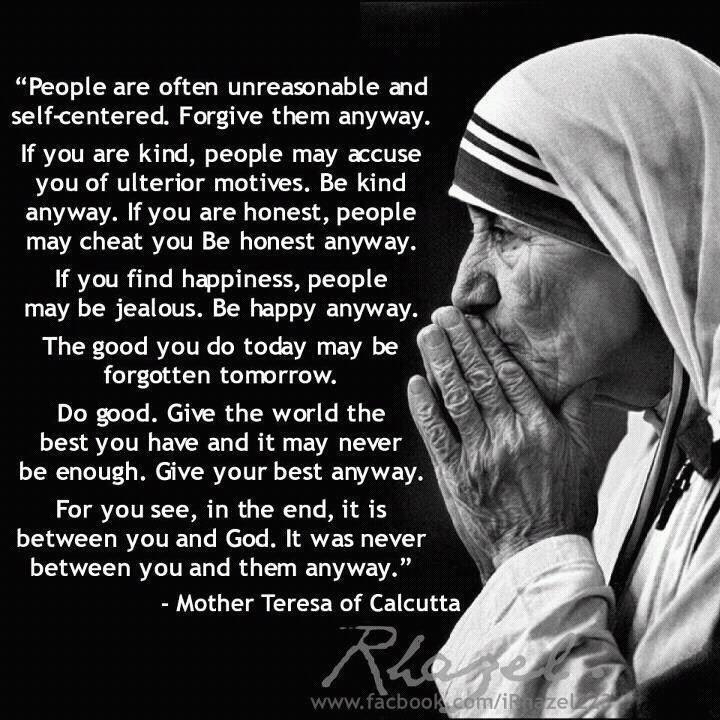 picture about Mother Teresa Do It Anyway Printable titled Smiling Mom Teresa Quotations Do It In any case 4 Quotation