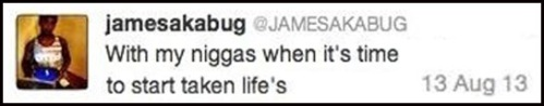 2013_08 13 James tweets time to kill