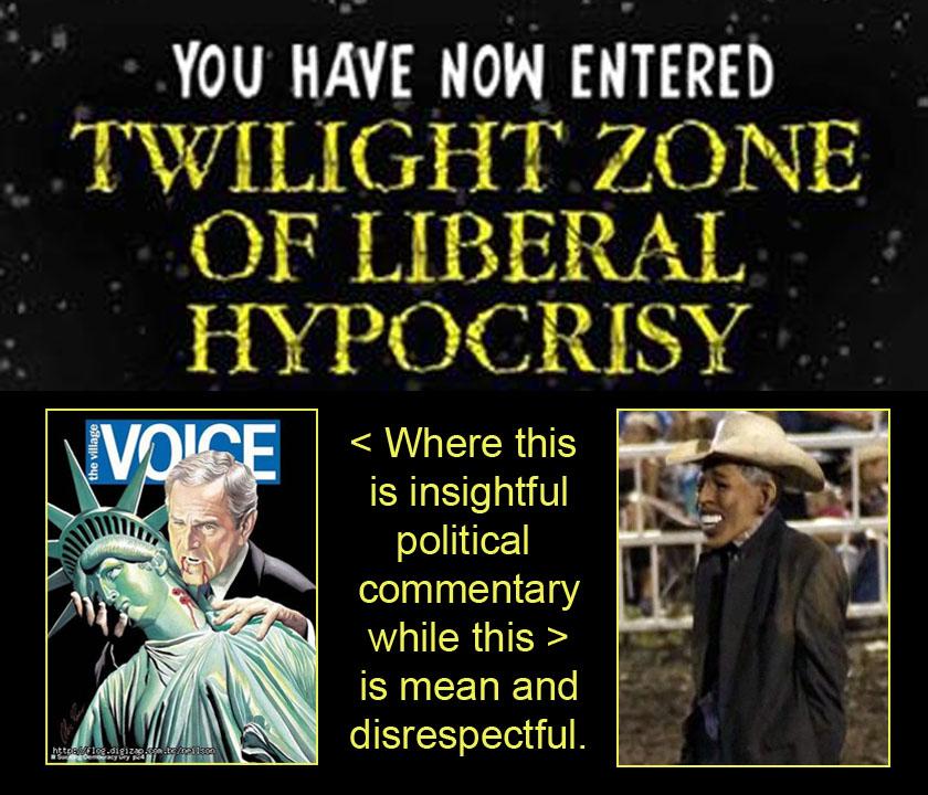 Twilight Zone of Liberal Hypocrisy