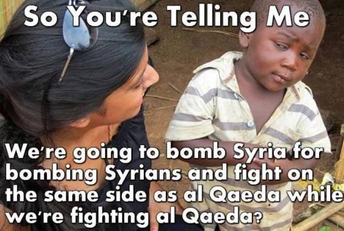 So you're telling me - Syria