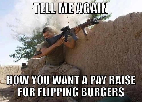 Tell me again - pay raise for burgers
