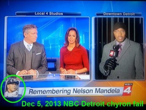 2013_12 05 NBC Detroit 4 - Mandela chyron fail