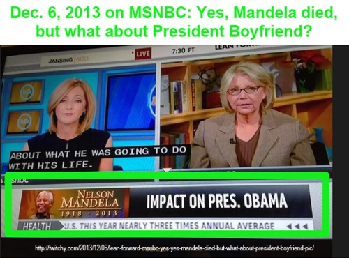 2013_12 06 MSNBC - Mandela chyron its all about BHO