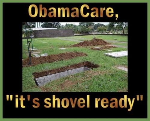 Obamacare it's shovel ready