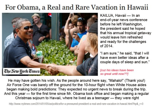 2014_01 04 NYT reports on BHO vacay
