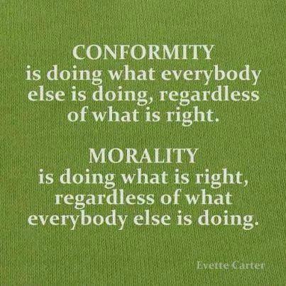 Conformity vs Morality