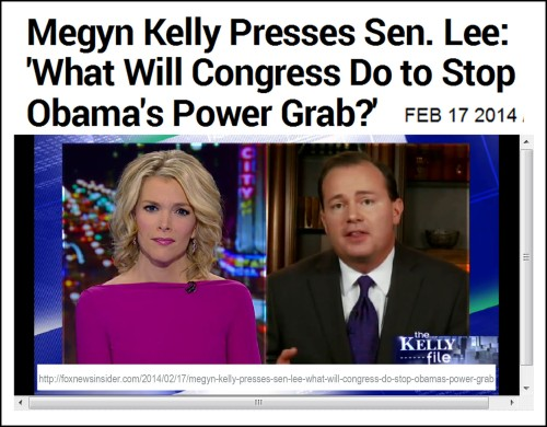 2014_02 17 FOX News Megyn Kelly & Sen Lee re BHO's usurpation of power