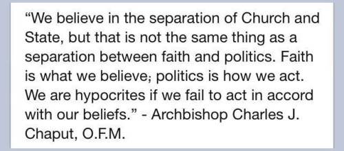 Archbishop Chaput on faith and politics