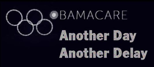 OBAMACARE Another Day Another Delay