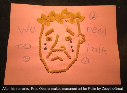 2014_03 04 BHO made macaroni art for Putin