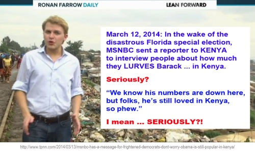 2014_03 12 MSNBC sends reporter to KENYA to pimp BHO popularity