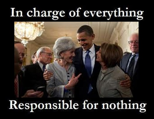 Obama Sebelius Pelosi In charge but not responsible