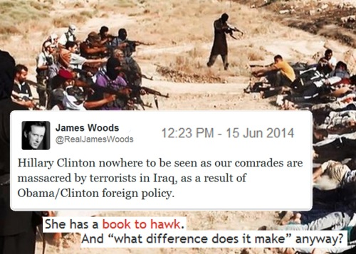 2014_06 14 James Woods tweets - Iraq and Hillary