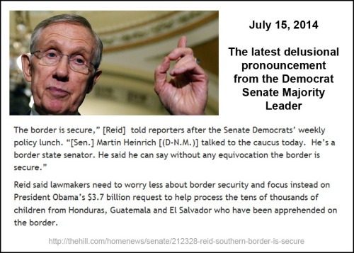 2014_07 15 Reid's delusional statement about border