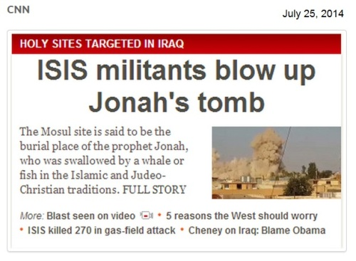 2014_07 26 ISIS blows up Jonah's tomb