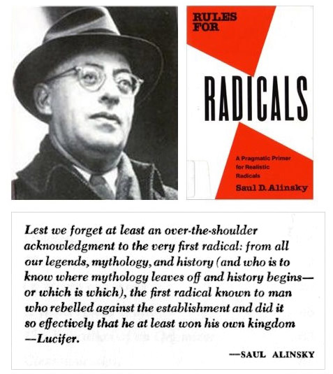 Alinsky dedicated Rules to Lucifer