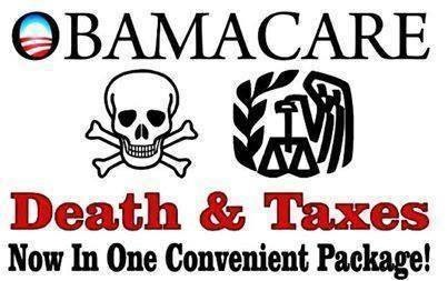 OBAMACARE Death and Taxes