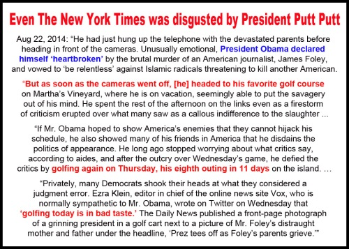 2014_08 22 NYT disgusted by Prez Putt Putt