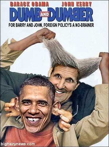 2014_08 Dumb and Dumber - Kerry Obama foreign policy
