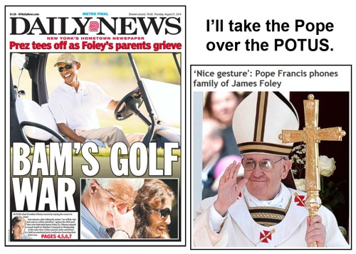 2014_08 Pope over POTUS
