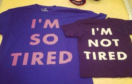 PARENTING Tired Not Tired tees