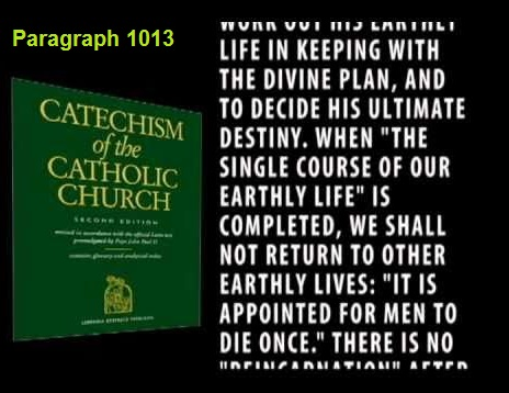 Catechism 1013 on reincarnation