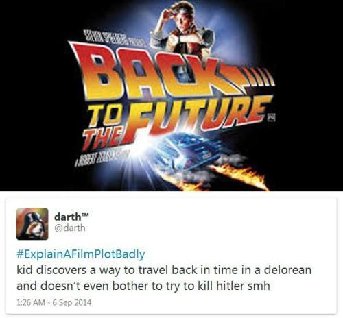ExplainAFilmPlotBadly Back to the Future
