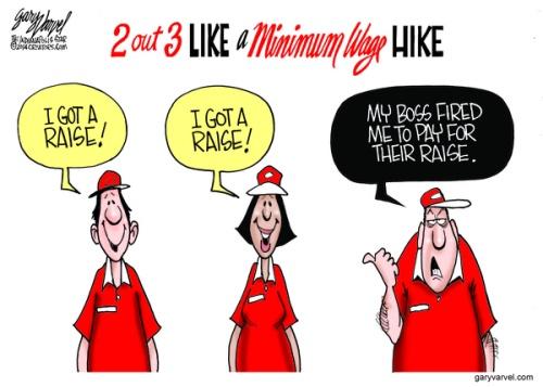 Cartoonist Gary Varvel: The minimum wage hike and job losses