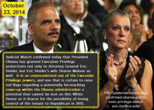 2014_10 24 Obama exec priv to Holder's wife
