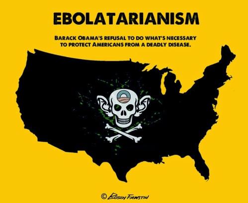 Obamas Ebolatarianism