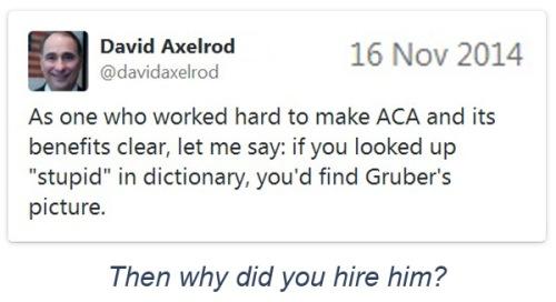 2014_11 16 Axelrod calls Gruber stupid