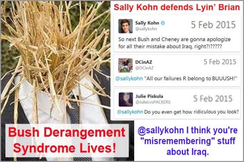 2015_02 05 Bush Derangement Syndrome continues