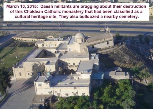 2015_03 15 Daesh destroys monastery