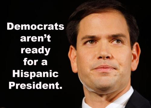 Rubio Dems not ready for Hispanic