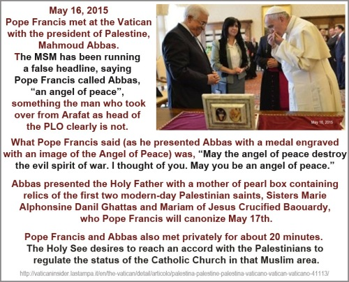 2015_05 16 Pope did NOT call Abbas angel of peace