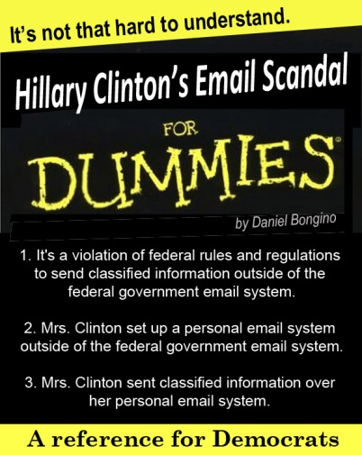 Hillary Clinton's Email Scandal for DUMMIES