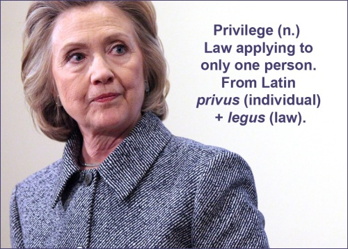 Privilege def with Hillary