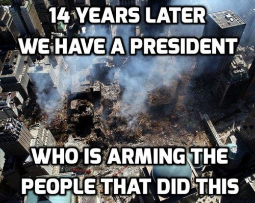 9-11-15 President now arms people who did this