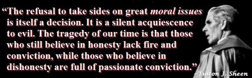 Fulton Sheen on refusal to take sides
