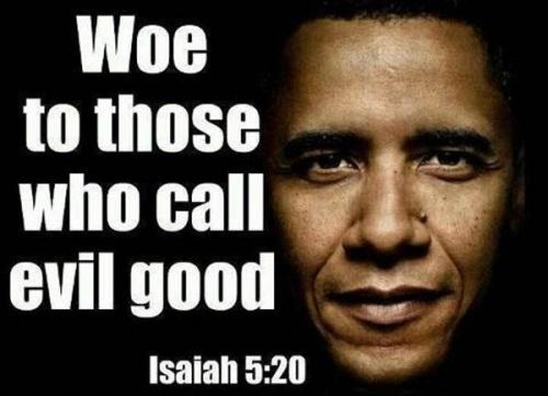 OBAMA Isaiah 5 20