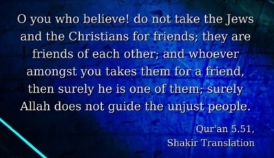 Quran 5-51 Do not take J and C for friends